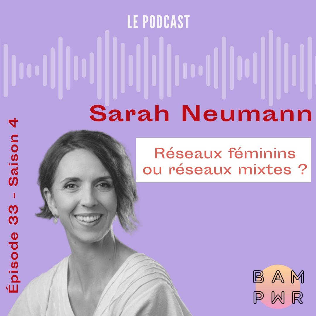 Sarah Neumann sur BAM PWR : réseaux féminins ou réseaux mixtes ?